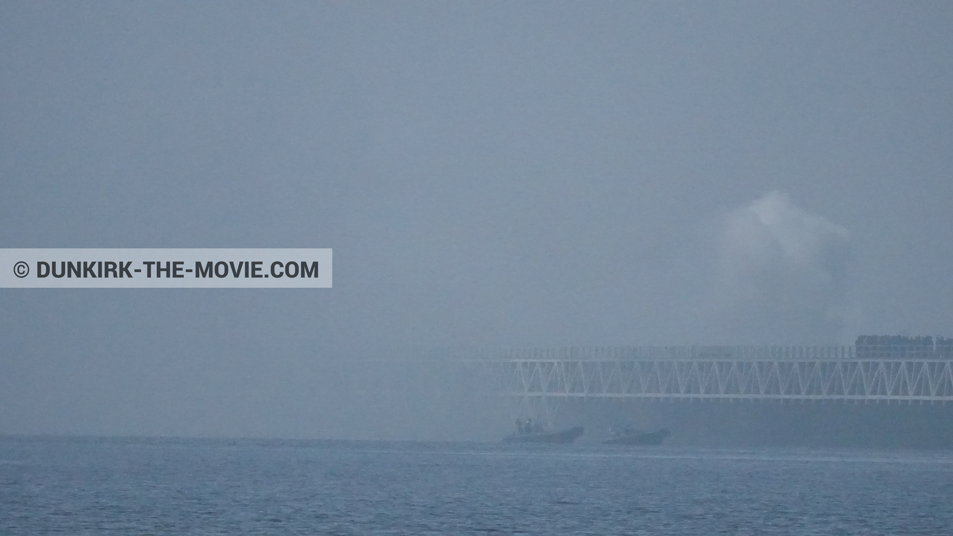 Picture with white smoke, EST pier, inflatable dinghy,  from behind the scene of the Dunkirk movie by Nolan